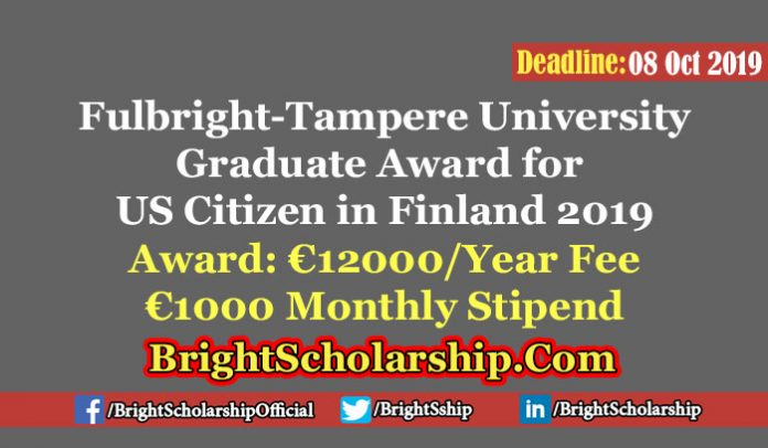 Fulbright-Tampere University Graduate Award for the US Citizen in Finland 2019