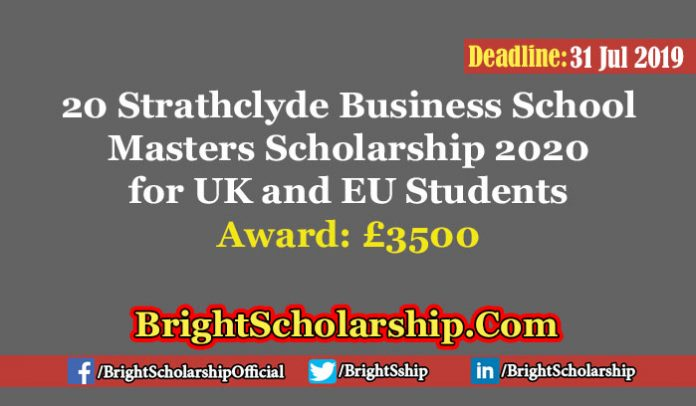20 Strathclyde Business School Masters Scholarship 2020
