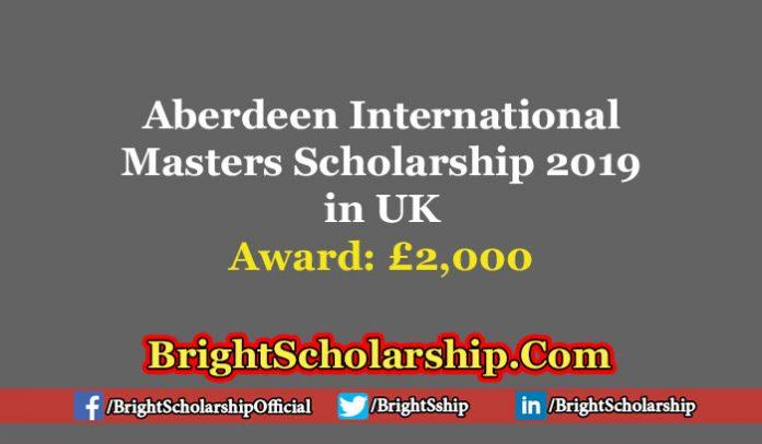 Aberdeen International Masters Scholarship 2019 in UK