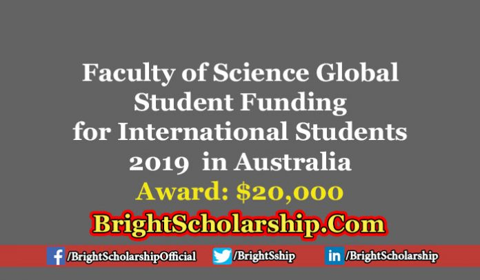 Faculty of Science Global Student Funding for International Students 2019