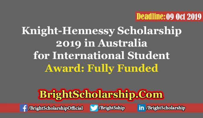 Fully Funded Knight-Hennessy Scholarship 2019 in Australia