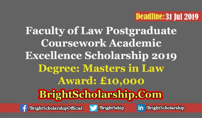 Faculty of Law Postgraduate Coursework Academic Excellence Scholarship 2019