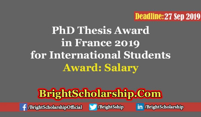 PhD Thesis Award in France 2019 for International Students