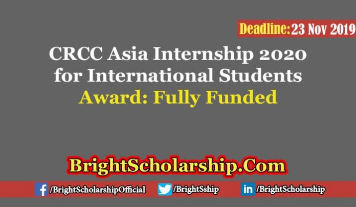 Fully-funded CRCC Asia Internships for International Students 2020