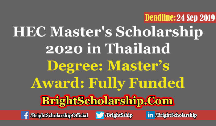 Fully Funded HEC Master's Scholarship 2020 in Thailand