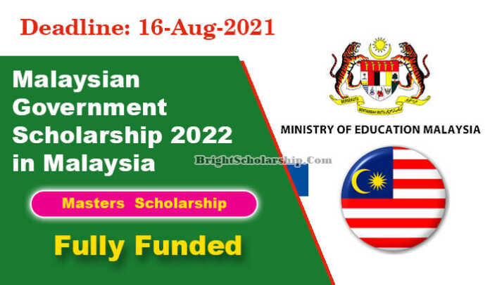 Malaysian Government Scholarship 2022 in Malaysia (Fully Funded)