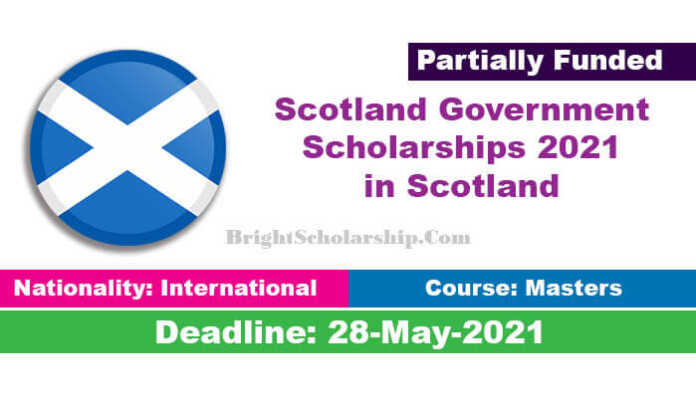 Scotland Government Scholarships 2021 in Scotland (Funded)