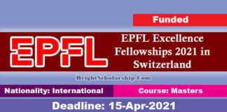 EPFL Excellence Fellowships 2021 in Switzerland (Funded)