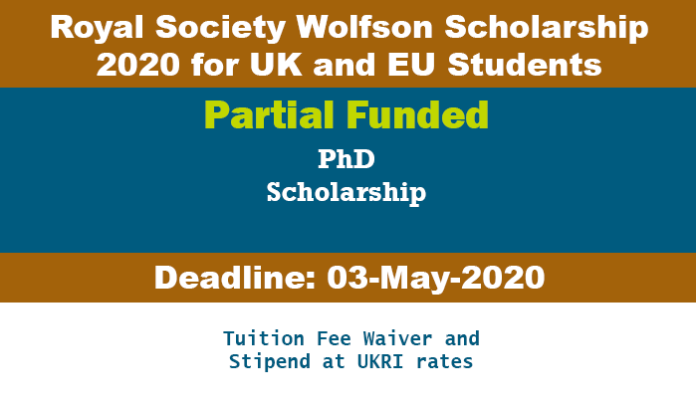 Royal Society Wolfson Scholarship 2020 for UK and EU Students