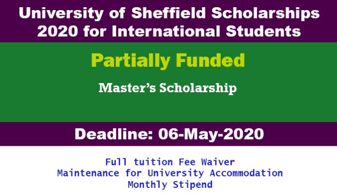 University of Sheffield Scholarships 2020 for International Students