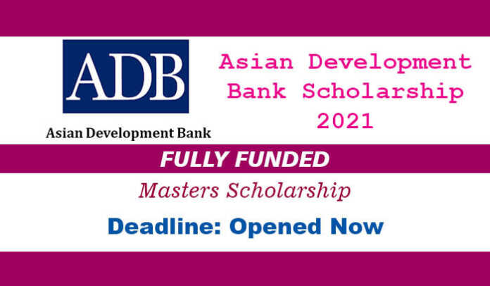 Asian Development Bank Scholarship 2021 in Asia and the Pacific