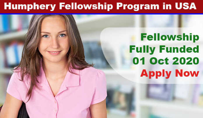 Humphery Fellowship Program 2020 in USA (Fully Funded)