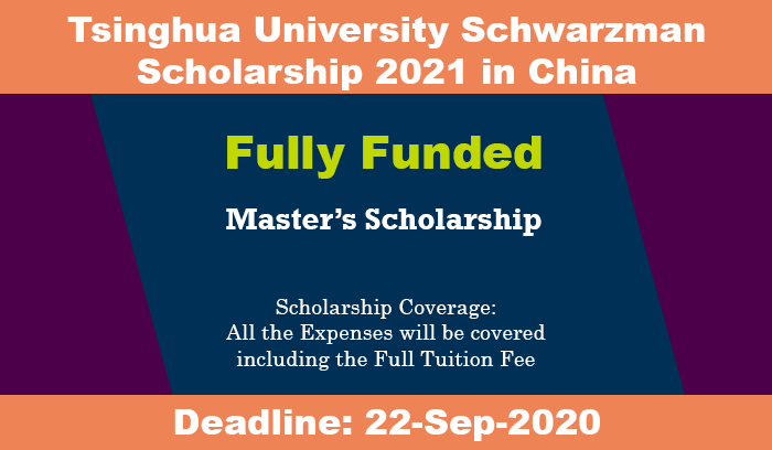 Tsinghua University Schwarzman Scholarship 2021 (Fully Funded)