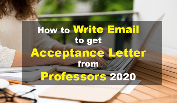 How get Acceptance Letter from Professors 2020