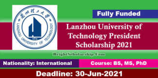 Lanzhou University of Technology President Scholarship 2021 (Fully Funded)