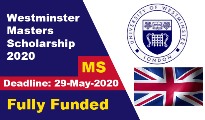 Westminster Masters Scholarship 2020 in UK (Fully Funded)