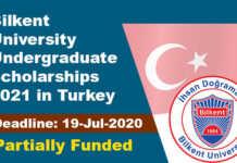 Bilkent University Undergraduate Scholarships 2021 in Turkey