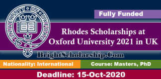 Rhodes Scholarships at Oxford University 2021 in UK (Fully Funded)
