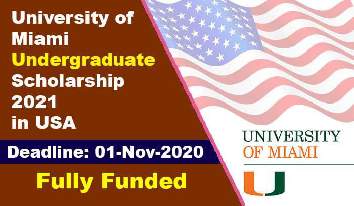 University of Miami Undergraduate Scholarship 2021 in USA