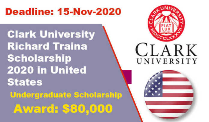 Clark University Richard Traina Scholarship 2020 in United States