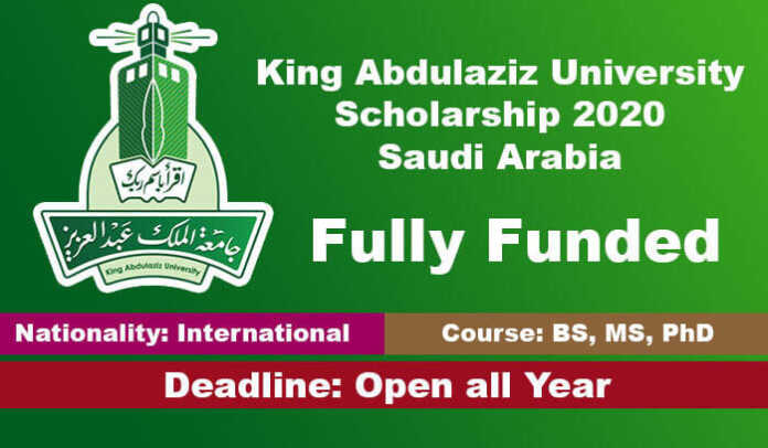 King Abdulaziz University Scholarship 2020 in Saudi Arabia (Fully Funded)