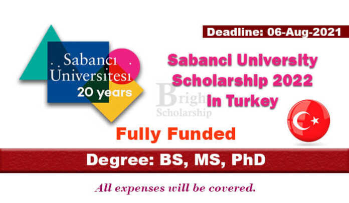 Sabanci University Scholarship 2022 in Turkey (Fully Funded)