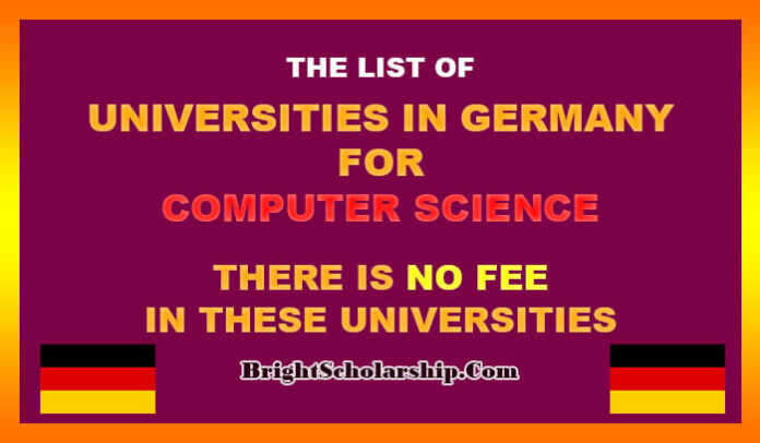 Computer Science Universities in Germany with No Fee 2021