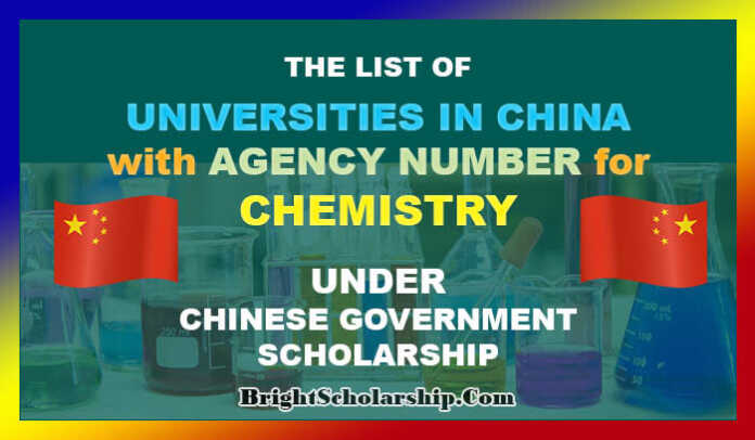List of CSC Chemistry Universities in China with Agency Number
