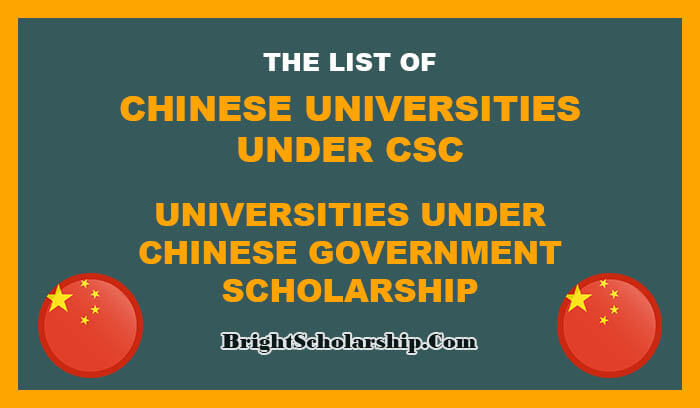 List of Chinese Universities Offering CSC Scholarships 2021