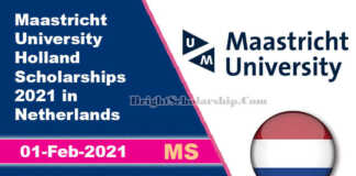 Maastricht University Holland Scholarships 2021 in Netherlands (Fully Funded)