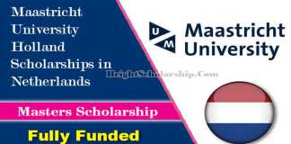 Maastricht University Holland Scholarships 2022 in Netherlands (Fully Funded)
