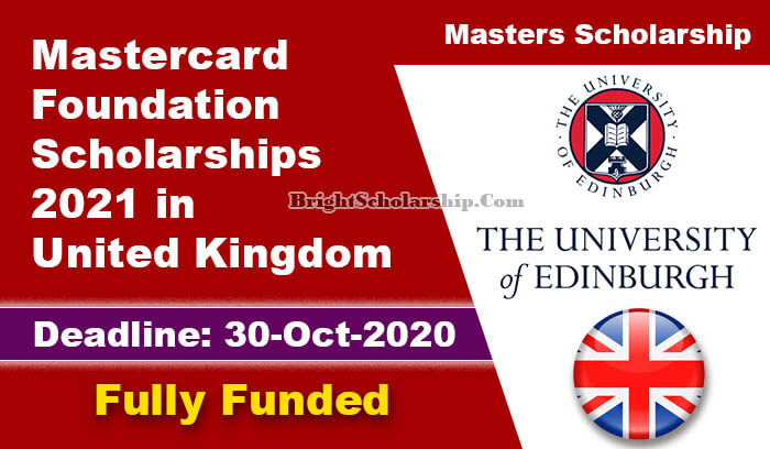 Mastercard Foundation Scholarships 2021 in UK (Fully Funded)