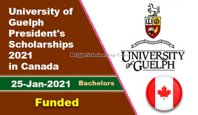 University of Guelph President's Scholarships 2021 in Canada (Funded)