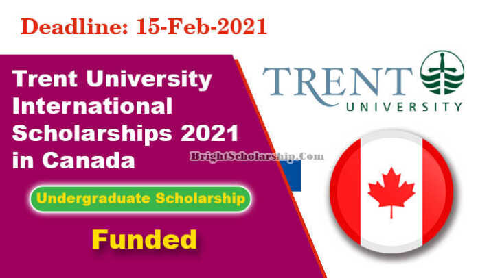 Trent University International Scholarships 2021 in Canada (Funded)