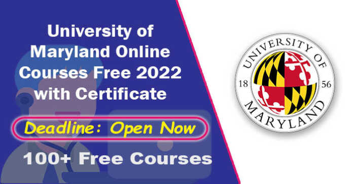 University of Maryland Online Courses Free 2022 with Certificate
