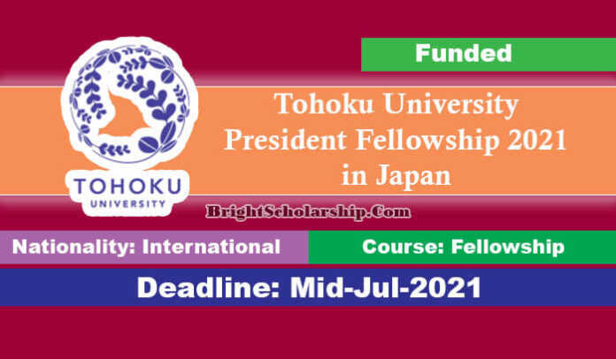 Tohoku University President Fellowship 2021 in Japan (Funded)