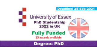 15 Fully Funded PhD Studentships 2022 in UK