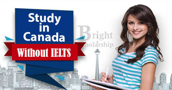 Study in Canada without IELTS - Fully Funded Canadian Scholarships